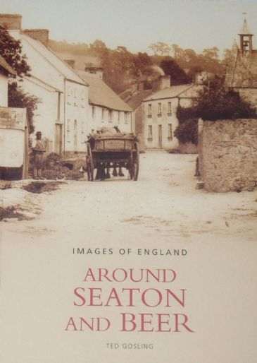 Around Seaton and Beer, by Ted Gosling